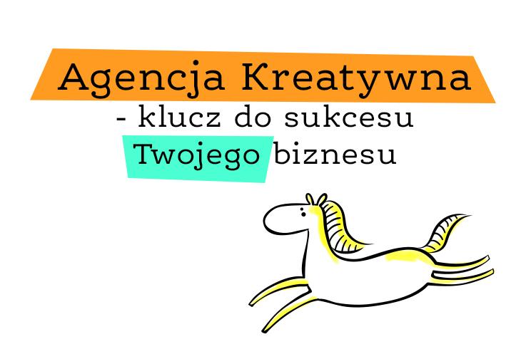 Agencja Kreatywna – klucz do sukcesu Twojego biznesu